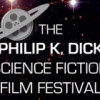 The Philip K Dick Science Fiction and Horror Festival